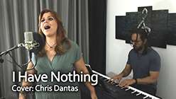I Have Nothing - Chris Dantas