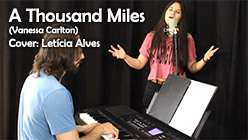 A Thousand Miles - Letícia Alves